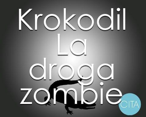 Krokodil es la nueva droga zombie